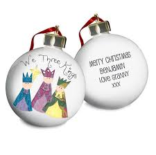 personalised u0027we three kings u0027 christmas bauble made for you