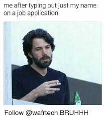 Job Memes - 25 best memes about job application job application memes