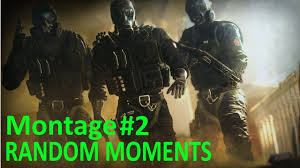 rainbow six siege random moments montage 2 youtube