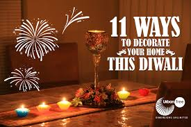 diwali decoration ideas at home diwali 2015 decoration ideas 11 ways to decorate your home this