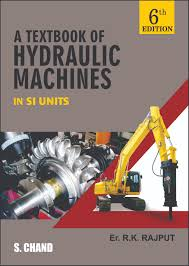 si e auto r er a textbook of hydraulic machines by er r k rajput