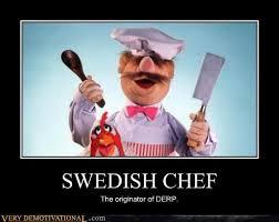Swedish Chef Meme - very demotivational swedish chef very demotivational posters