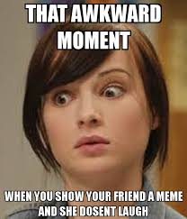 Awkward Moment Meme - that moment when meme 28 images that moment when meme creator