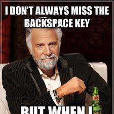 Fuck Me Meme - backspace key y u always fuck me up by mslosttreasure meme center