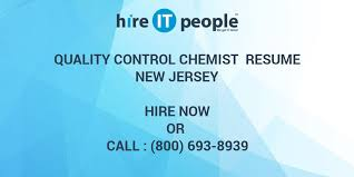 Pharmaceutical Quality Control Resume Sample by Quality Control Chemist Resume New Jersey Hire It People We