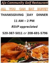 thankgiving dinner all you can eat buffet ajo arizona