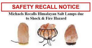 himalayan salt l recall salt l recall due to fire hazard is yours safe the salt lady
