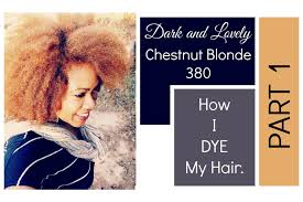 Chestnut Hair Color Pictures How I Color My Natural Hair With Dark U0026 Lovely Chestnut Blonde
