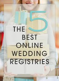 wedding registeries 5 best online wedding registries