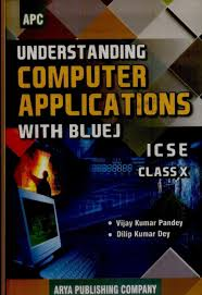 icse understanding computer applications with bluej class 10