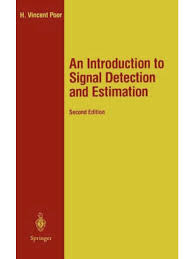 an introduction to signal detection and estimation 1988