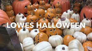 lowes halloween decorations 2017 youtube