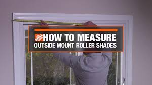 how to measure for outside mount window roller shades decor