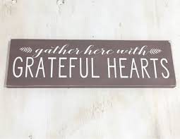 Wood Signs Home Decor Gather Here With Grateful Hearts Fall Home Decor Wood Sign Fall