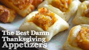 10 of the best damn thanksgiving appetizers thanksgiving heavens