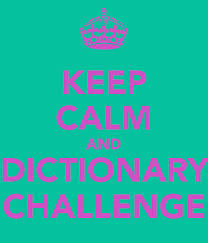 Challenge Dictionary Keep Calm And Dictionary Challenge Poster Edaaozkan Keep Calm