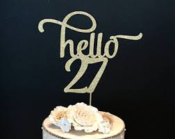 hello cake toppers any number gold glitter hello 28 cake topper 28th birthday
