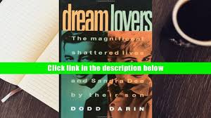 Dodd Darin by Read Online Dream Lovers The Magnificent Shattered Lives Of Bobby