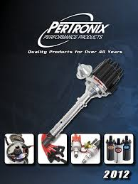 Pertronix Ignition Catalog 2012 Ignition System Distributor