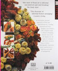 the complete guide to flower arranging dk living jane packer
