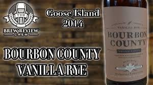 Bourbon County Backyard Rye Goose Island Bcbs Vanilla Rye 2014 Variant Hard To Find Youtube