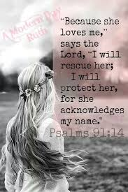 psalm 91 14 one of my favorites words of wisdom