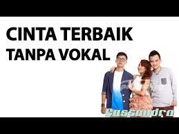 download mp3 cinta terbaik stafaband cinta terbaik tanpa vocal mp3 download stafaband