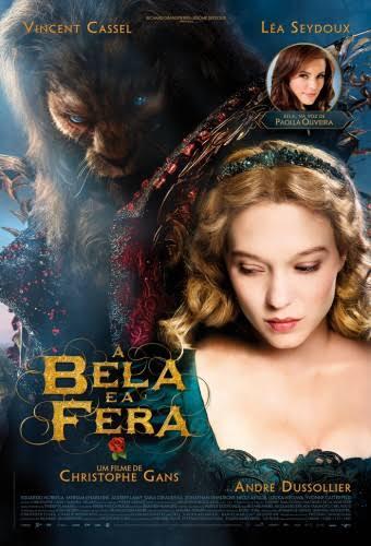 A Bela e a Fera (La belle et la bête) - 2014