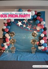 80s Theme Party Ideas Decorations How To Decorate For 80s Prom Party Diy Pinterest 80s Prom