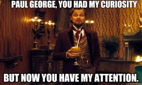 Paul George Memes - paul george you had my curiosity but now you have my attention