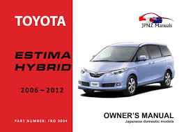 toyota estima hybrid car owners manual 2006 present