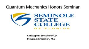 quantum mechanics honors seminar seminole state college 2017 youtube