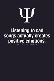 imagenes positivas tristes escuchar canciones tristes crea emociones positivas traducción es