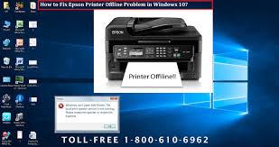 epson l replacement instructions 1 800 610 6962 fix epson printer offline problem in windows 10
