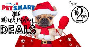 home depot black friday dog petsmart 2016 black friday deals u2013 hip2save