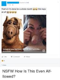 Alf Meme - shared a link 11 hrs lt that s it i m done for a whole month this