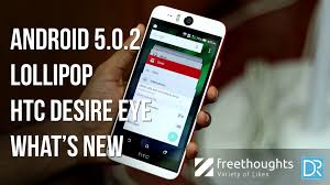 android 5 features android 5 0 2 lollipop features htc desire eye