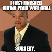 Oral Memes - successful black man meme imgflip