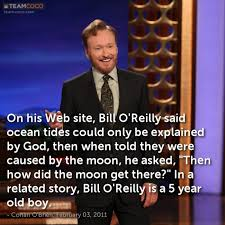 Bill Oreilly Meme - joke on his web site bill o reilly said ocean tides co