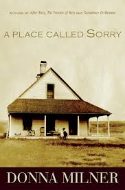 A Place When Place Called Sorry A Caitlin Press