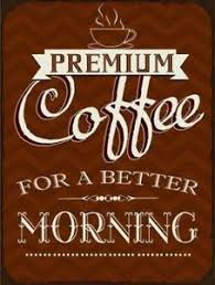 cuisine premium cuisine premium coffee morning vintage retro tin sign 14x10in
