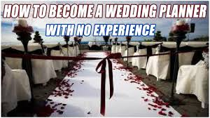 becoming a wedding planner how to become a wedding planner with no experience