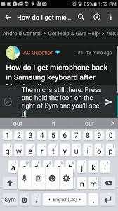android keyboard with microphone how do i get microphone back in samsung keyboard after marshmallow