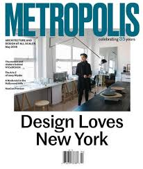 Interior Design Magazine Subscriptions by Metropolis Magazine Subscription Discount Magazines Com