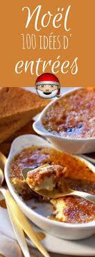recettes cuisine noel 116 best entrées de noël images on meals