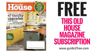 Free Wood Magazine Subscription by Wow Get 2 Free Magazine Subscriptions With Reward Bee Love It