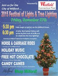 milford ct tree lighting 2017 milford regional chamber of commerce inc milford ct
