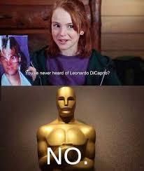 Leonardo Dicaprio No Oscar Meme - leonardo dicaprio won an oscar