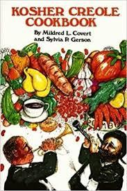kosher cookbook kosher creole cookbook mildred covert sylvia gerson alan gerson