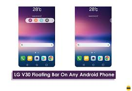 get lg v30 floating bar on any android phone